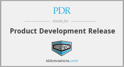 PDR - Product Development Release