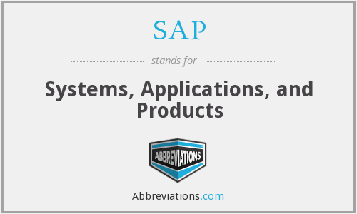 SAP - Systems, Applications, and Products