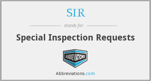 SIR - Special Inspection Requests