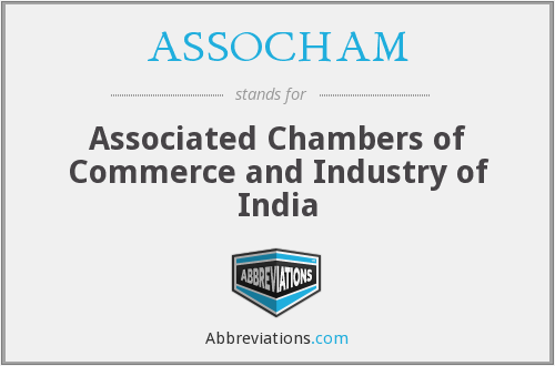 ASSOCHAM - Associated Chambers of Commerce and Industry of India