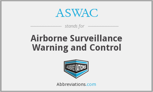 ASWAC - Airborne Surveillance Warning and Control