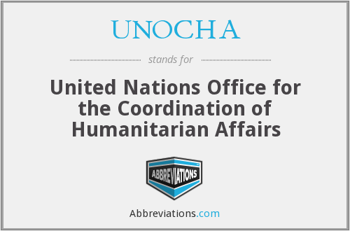 UNOCHA - United Nations Office for the Coordination of Humanitarian Affairs