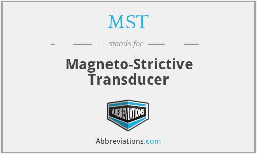 MST - Magneto-Strictive Transducer
