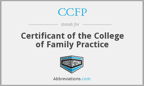 CCFP - Certificant of the College of Family Practice