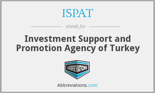 What does ISPAT stand for?