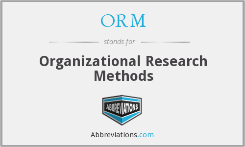 ORM - Organizational Research Methods