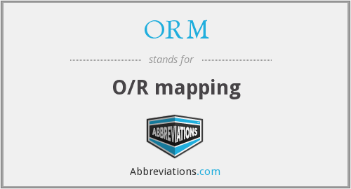 ORM - O/R mapping