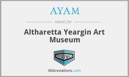 AYAM - Altharetta Yeargin Art Museum