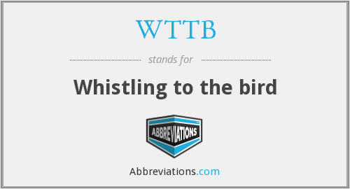What does whistling stand for?