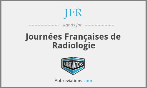 JFR - Journées Françaises de Radiologie