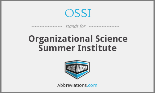 OSSI - Organizational Science Summer Institute