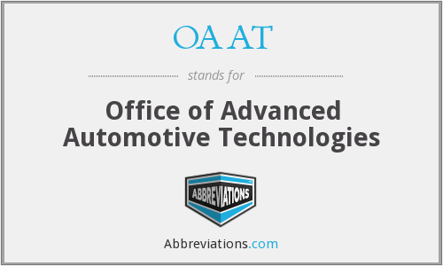 OAAT - Office of Advanced Automotive Technologies