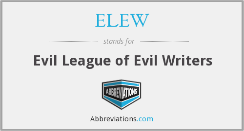 What does ELEW stand for?