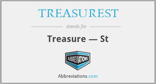 TREASUREST - Treasure — St