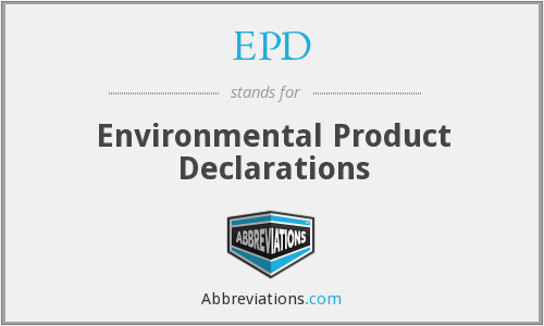 EPD - Environmental Product Declarations