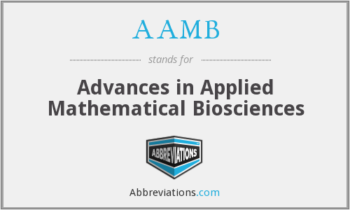AAMB - Advances in Applied Mathematical Biosciences