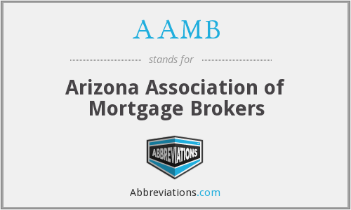 AAMB - Arizona Association of Mortgage Brokers