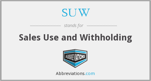 SUW - Sales Use and Withholding