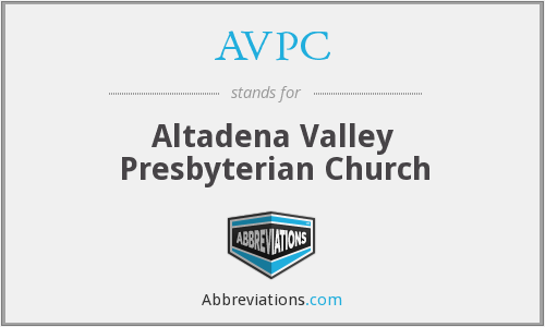 AVPC - Altadena Valley Presbyterian Church