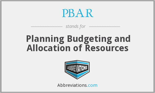 PBAR - Planning Budgeting and Allocation of Resources