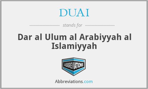 DUAI - Dar al Ulum al Arabiyyah al Islamiyyah