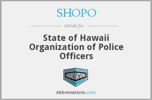 SHOPO - State of Hawaii Organization of Police Officers