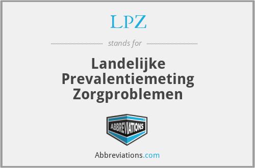 LPZ - Landelijke Prevalentiemeting Zorgproblemen