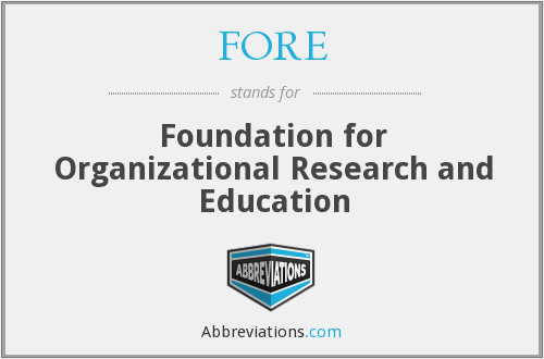 FORE - Foundation for Organizational Research and Education