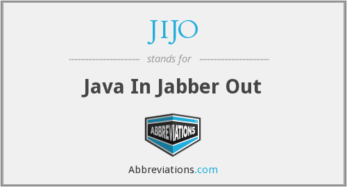 JIJO - Java In Jabber Out