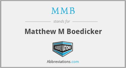 MMB - Matthew M Boedicker