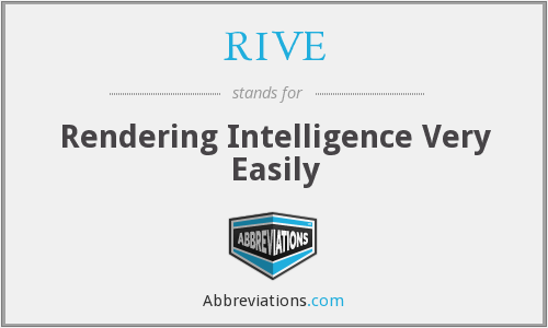 What does RIVE stand for?