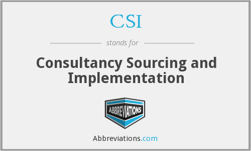 CSI - Consultancy Sourcing and Implementation