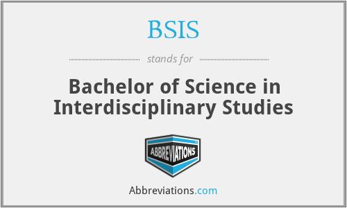 BSIS - Bachelor of Science in Interdisciplinary Studies