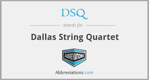 DSQ - Dallas String Quartet