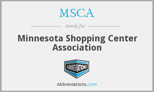 MSCA - Minnesota Shopping Center Association