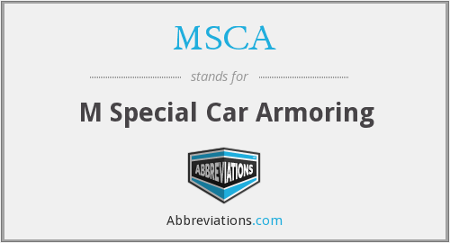 MSCA - M Special Car Armoring