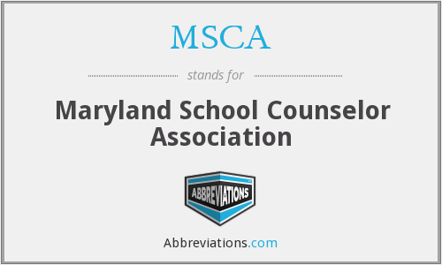 MSCA - Maryland School Counselor Association