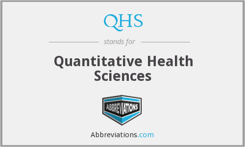QHS - Quantitative Health Sciences