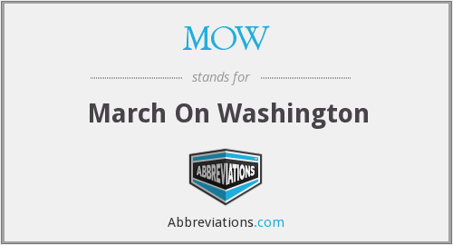 MOW - March on Washington
