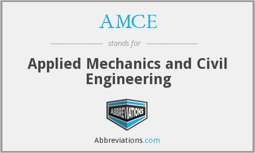 AMCE - Applied Mechanics and Civil Engineering
