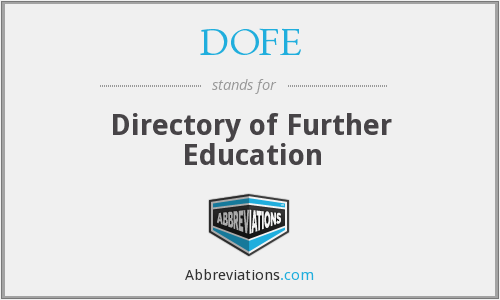 What does DOFE stand for?