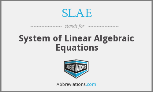 SLAE - System of Linear Algebraic Equations
