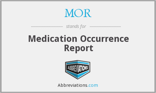 MOR - Medication Occurrence Report