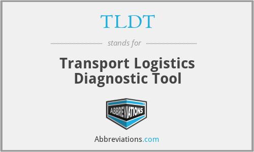 TLDT - Transport Logistics Diagnostic Tool