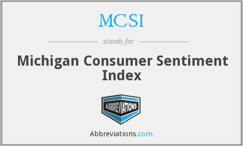MCSI - Michigan Consumer Sentiment Index