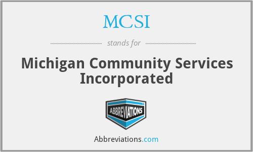 MCSI - Michigan Community Services Incorporated