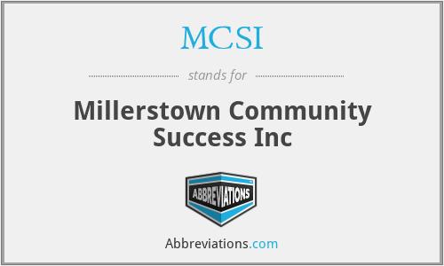 MCSI - Millerstown Community Success Inc