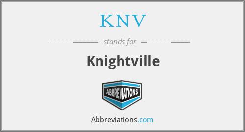 KNV - Knightville