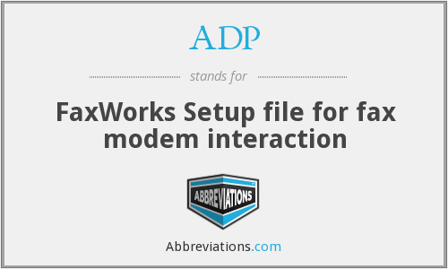 ADP - FaxWorks Setup file for fax modem interaction