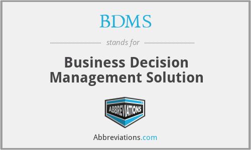 BDMS - Business Decision Management Solution